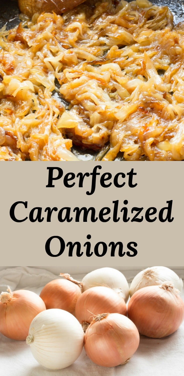 How to Make Perfect Caramelized Onions every time. Everything you need to know about making perfect caramelized onions, from peeling, cutting, and cooking is right here in our caramelized onion recipe.